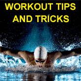 Swim Workout Tips and Tricks