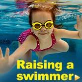 Raising A Swimmer