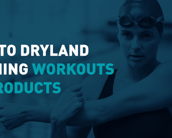 Guide to Dryland Swimming Workouts and Products