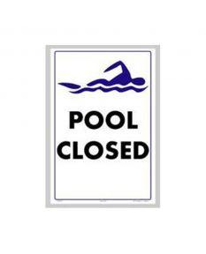 "Pool Closed Sign 12""x 18"""